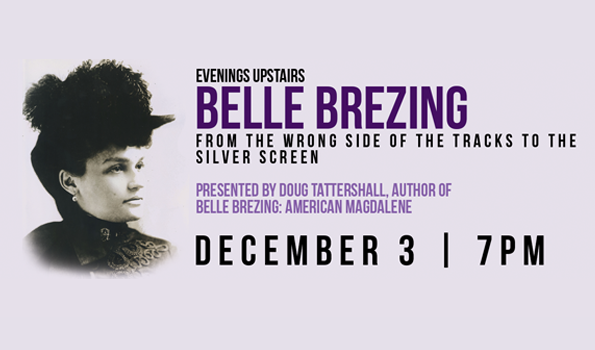 Evenings Upstairs: Belle Brezing - December 3 at 7pm
